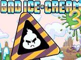 Плохое Мороженое 3